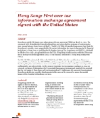 Insights from International Assignment Services: Hong Kong signs first ever tax information exchange agreement with the United States
