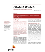 Global Watch: Japan - 2011 Tax Reforms and FY 2012 Proposed Tax Reforms
