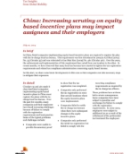 Insights from International Assignment Services: Scrutiny on equity based incentive plans may impact assignees and their employers