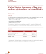 Insights from International Assignment Services: Summary of key 2013 and 2014 federal tax rates and limits
