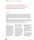 Insights from International Assignment Services: How the Affordable Care Act affects globally mobile employees