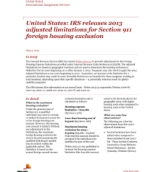 Global Watch: United States: IRS releases 2013 adjusted limitations for Section 911 foreign housing exclusion