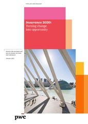 Insurance 2020: Turning change into opportunity