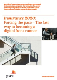 Insurance 2020: Forcing the pace - the fast way to becoming a digital front-runner