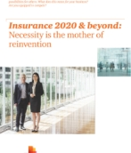 Insurance 2020 & beyond: Necessity is the mother of reinvention