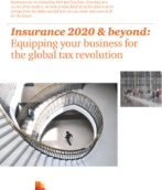Insurance 2020 & beyond: Equipping your business for the global tax revolution