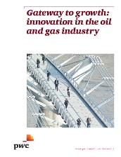 Gateway to growth: innovation in the oil and gas industry