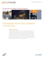 Eurasia Group and PwC: Global trends in oil & gas: Free markets versus state capitalism