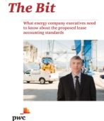 The Bit - What energy company executives need to know about the proposed lease accounting standards