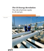 The US Energy Revolution: The role of private equity in oil and gas