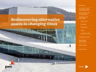Rediscovering alternative assets in changing times