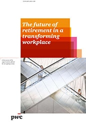 The future of retirement in a transforming workplace