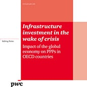 Infrastructure investment in the wake of crisis