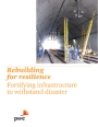 Rebuilding for resilience: Fortifying infrastructure to withstand disaster