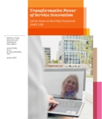 The Transformative Power of Service Innovation:  Call for Action on a New Policy Framework