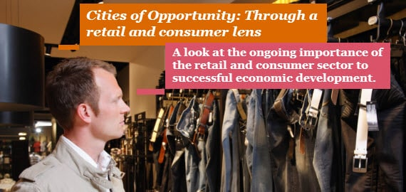 Cities of Opportunity: Through a retail and consumer lens