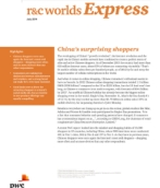 r&c worlds express - China's surprising shoppers