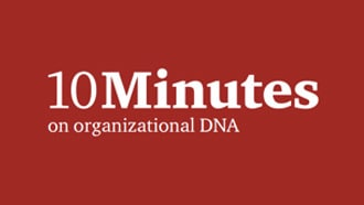 10 minutes on organisational DNA