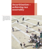 Structured finance: Securitisation achieving tax neutrality