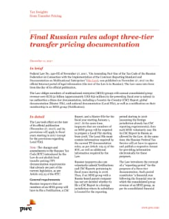 Final Russian rules adopt three-tier transfer pricing documentation