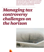 Managing tax controversy challenges on the horizon
