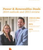 Power & Renewables Deals 2014 outlook and 2013 review