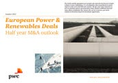 European Power & Renewables Deals: Half year M&A outlook, Summer 2013