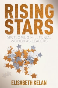 Download a free sample chapter from Rising Stars: Developing Millennial Women as Leaders