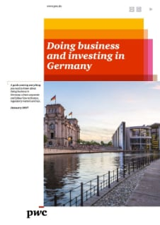 Doing Business and Investing in Germany 2017