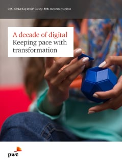 A decade of digital - Keeping pace with transformation