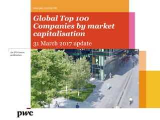 Global Top 100 Companies by market capitalisation - 31 March 2017 update