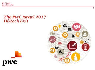 The PwC Israel 2017 Hi-Tech Exit Report