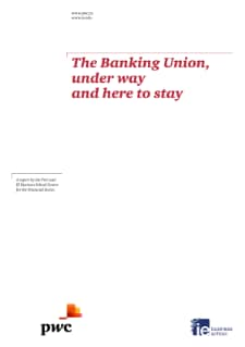 The Banking Union, under way and here to stay