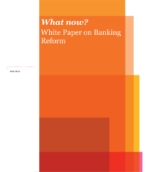 What now? White Paper on Banking Reform