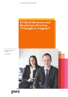 EU Bank Recovery and Resolution Directive 'Triumph or tragedy?'