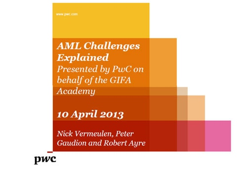 AML challenges explained at GIFA Academy - 10 April 2013