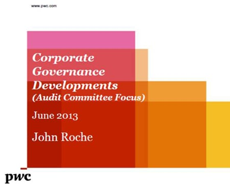 NED and Audit Committee workshops: Corporate Governance Developments (Audit Committee Focus) - June 2013