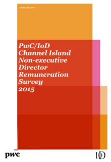 PwC/IOD Channel Island Non-executive Director Remuneration Survey 2015
