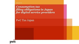 Consumption tax filing obligations in Japan for digital service providers[English]