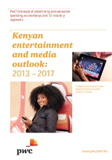 Kenyan entertainment and media outlook: 2013 – 2017