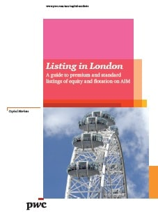 Listing in London. A guide to premium and standard listings of equity and flotation on AIM
