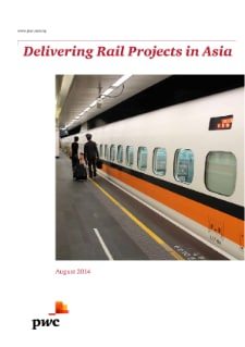 Delivering Rail Projects in Asia
