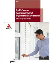 India's new real estate and infrastructure trusts
