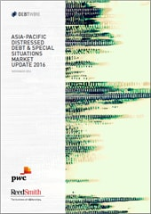 Asia-Pacific Distressed Debt & Special Situations Market Update 2016
