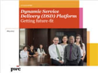 Dynamic Service Delivery (DSD) Platform: Getting future-fit