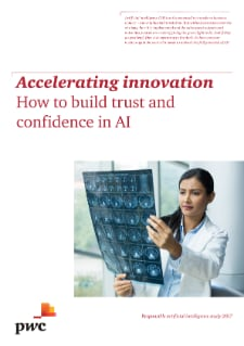 Accelerating innovation - How to build trust and confidence in AI