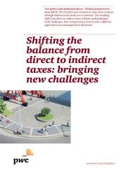 Shifting the balance from direct to indirect taxes