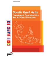 South East Asia – Investment Opportunities, Tax & Other Incentives