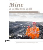 Mine report - 2013: Flat revenues, falling profits, and plunging share prices - global mining industry faces a confidence crisis
