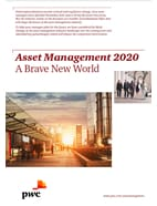 Asset Management 2020: A Brave New World